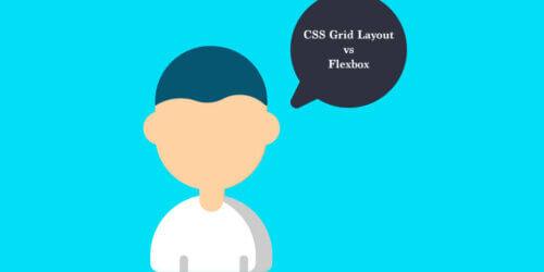 CSS Grid Layout vs Flexbox