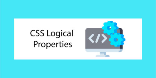 CSS Logical Properties - Vignette